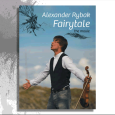 Alexander Rybak : Fairytale - The Movie