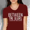 Between the wars : Less We Believe (Girls)