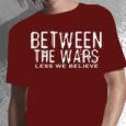 Between the wars : Less We Believe