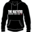 The Haunted : Made Me Do It