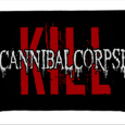 Cannibal Corpse : Logo/Kill
