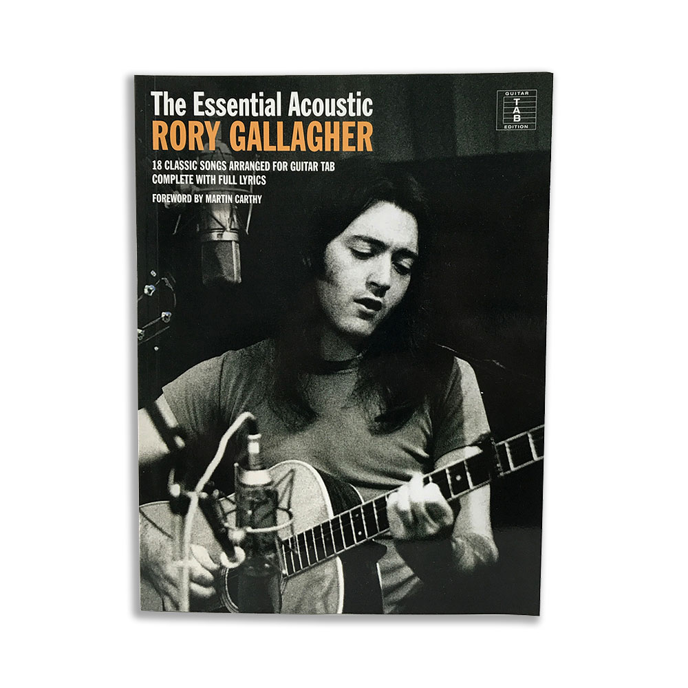 Rory Gallagher - The Essential Acoustic Music Book