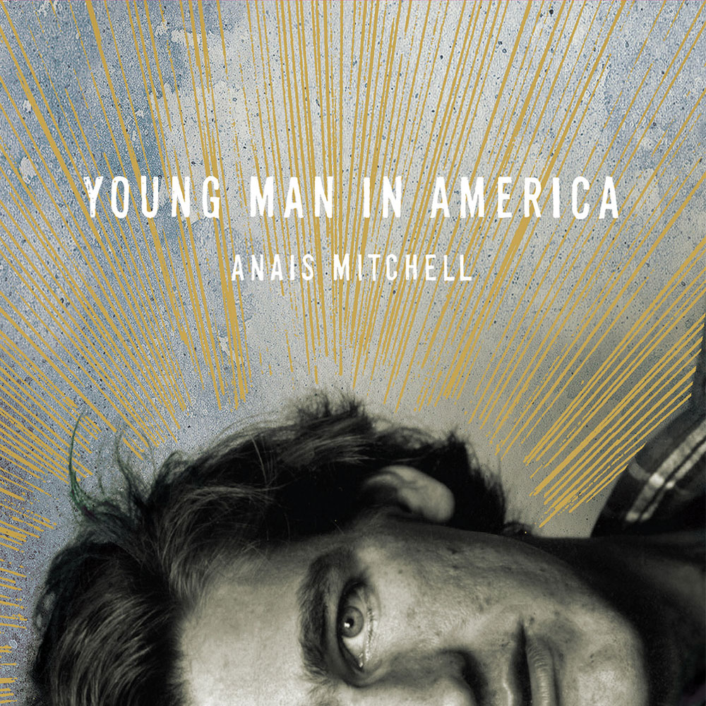 Anais Mitchell - Young Man In America (UK)
