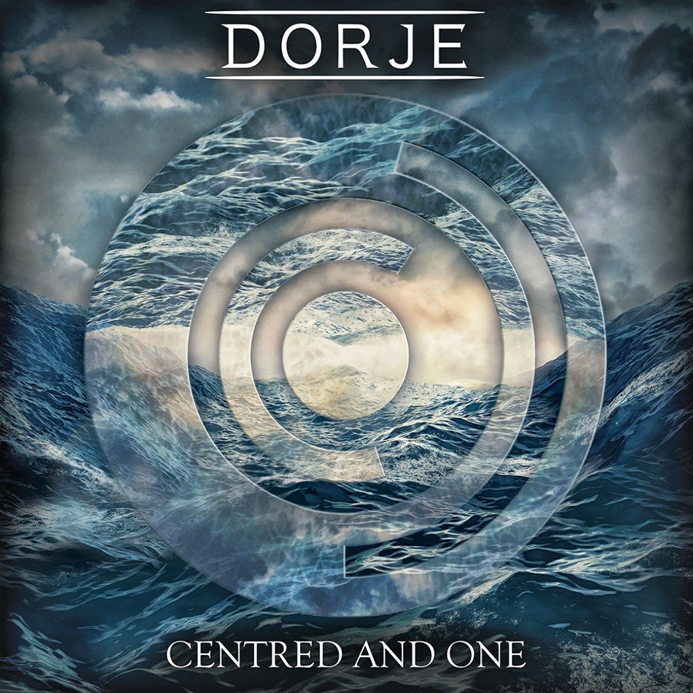 Dorje - Centred and One