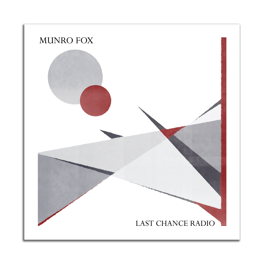 Munro Fox - Last Chance Radio (Signed and Numbered)