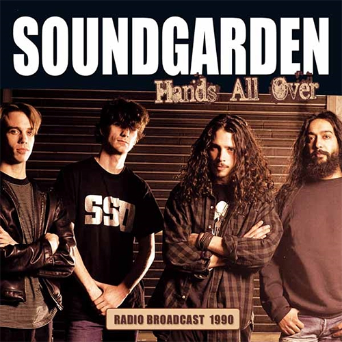 Soundgarden - Hands All Over Radio Broadcast