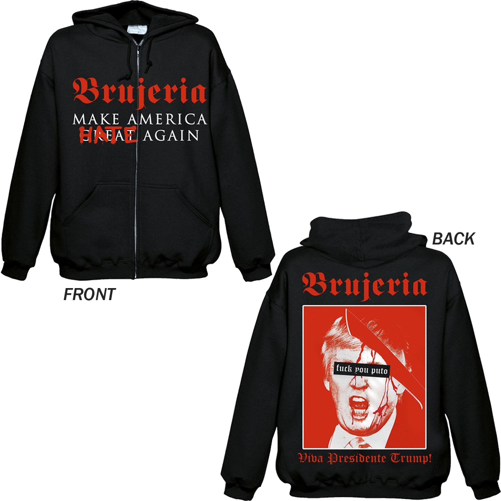 Brujeria - Make America Hate Again (Zipped Hoodie)