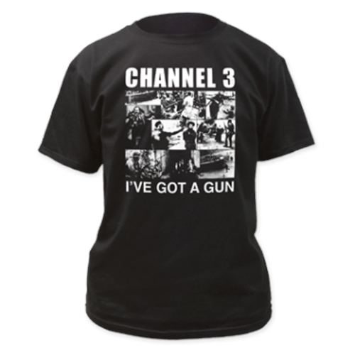 Channel 3 - I've Got A Gun (Black)