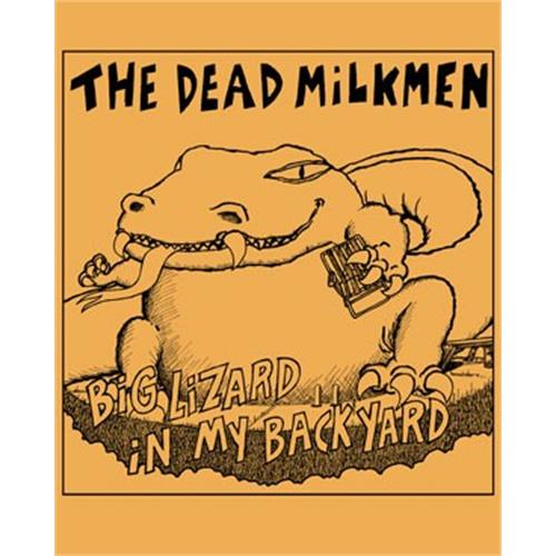 The Dead Milkmen - Big Lizard (Ginger)