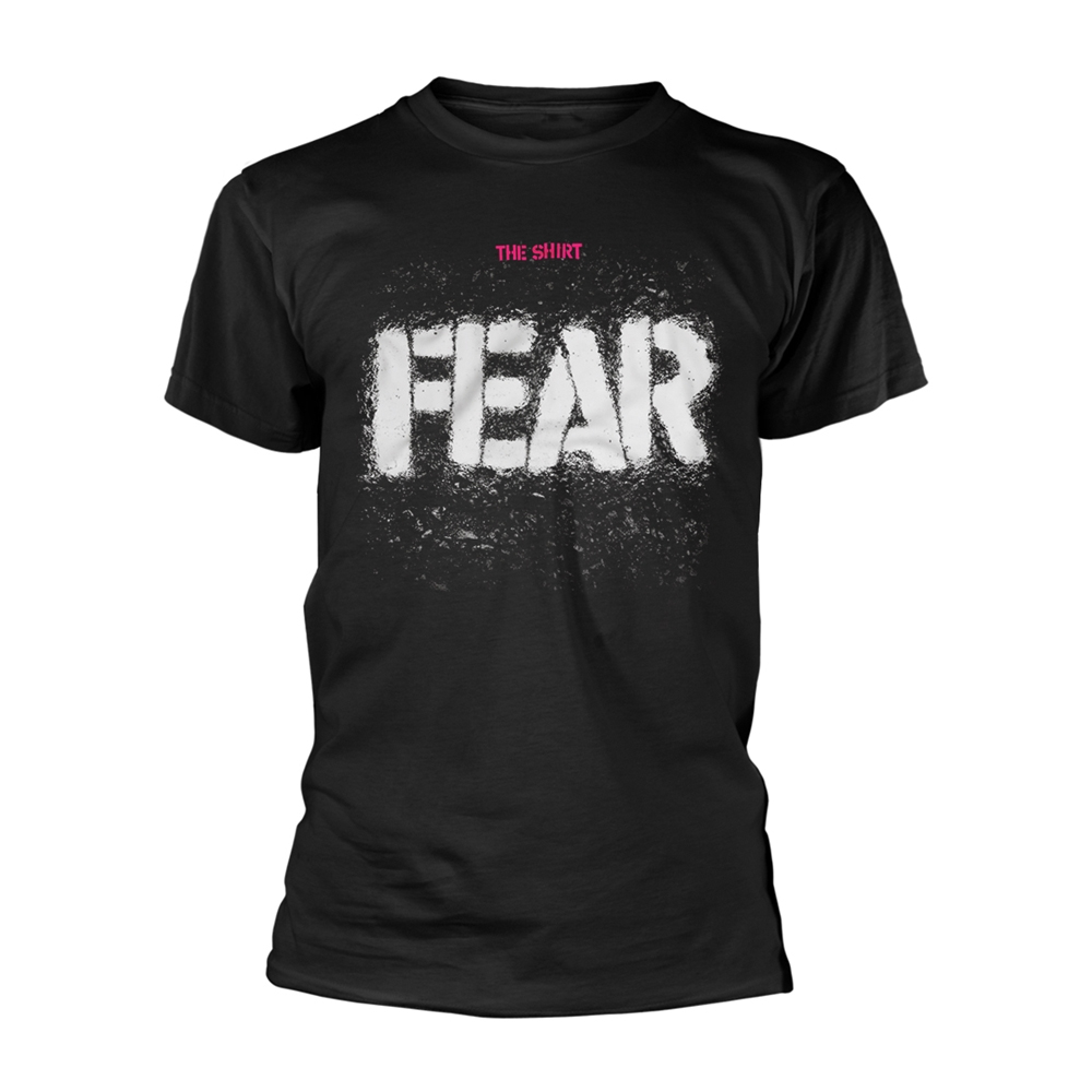 Fear - The Shirt