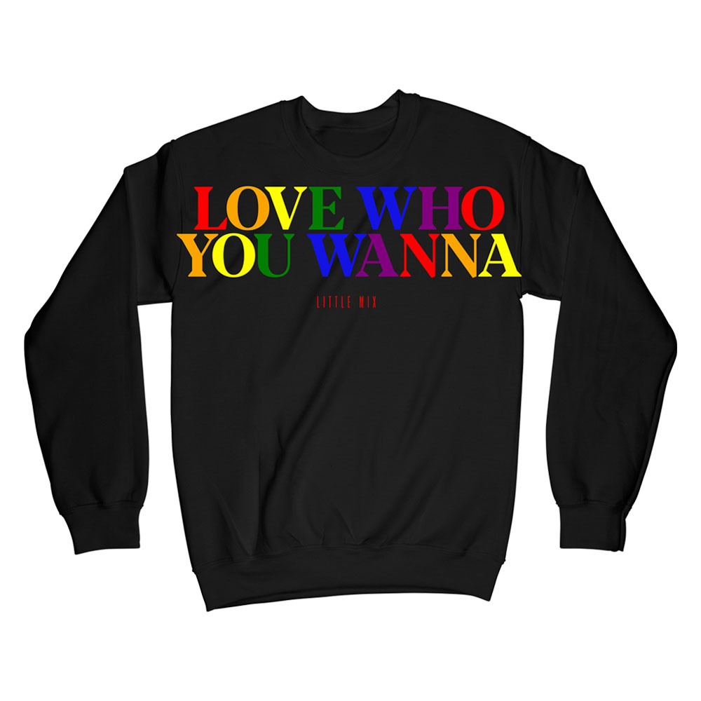 Little Mix - Love Who You Wanna Sweatshirt