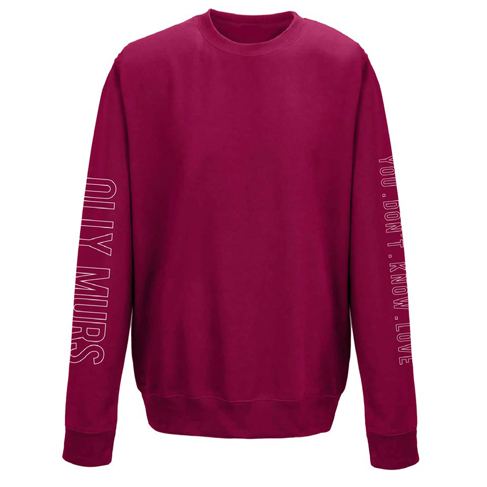 Olly Murs - You Don't Know Love (Cranberry Sweatshirt)