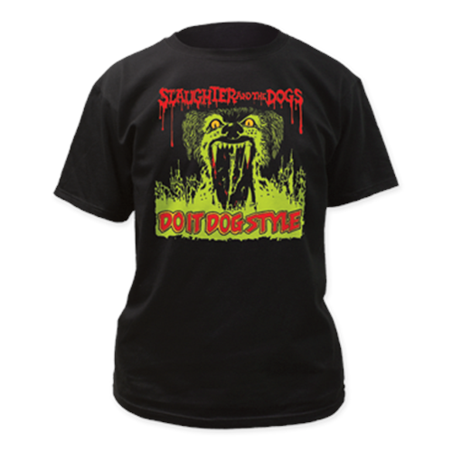 Slaughter And The Dogs - Do It Dog Style (Black)