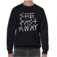 She Past Away : Sweatshirt