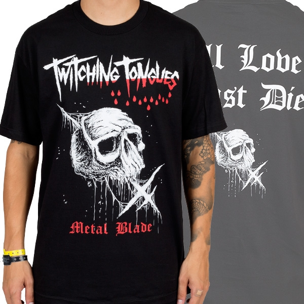 Twitching Tongues - All Love Must Die (Black)