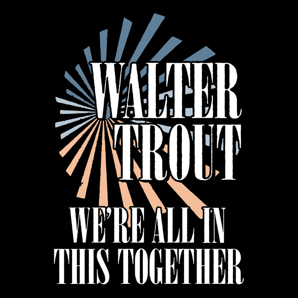 Walter Trout - We're All In This Together (Black)