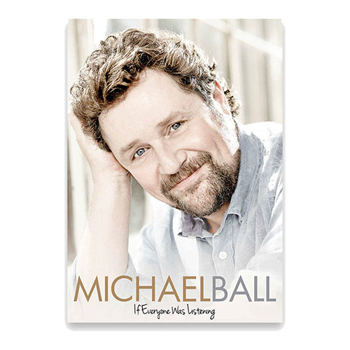 Michael Ball - If Everyone Was Listening Tour