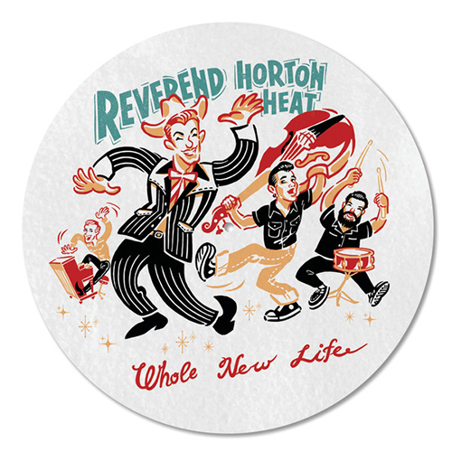 Reverend Horton Heat - Whole New Life (Slip Mat)