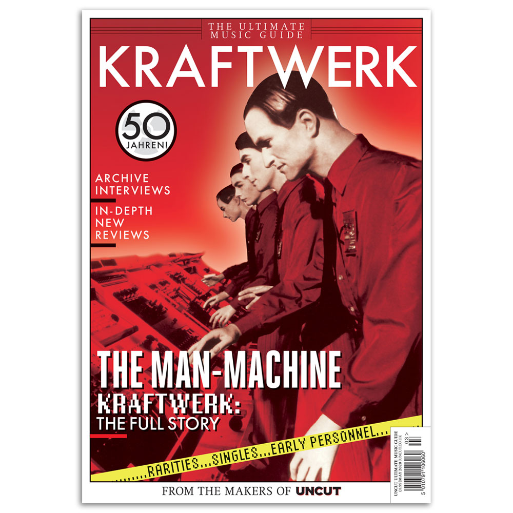 Uncut - Kraftwerk - Ultimate Music Guide