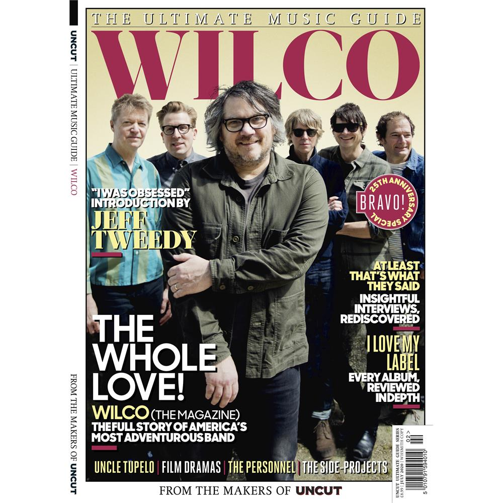 Uncut - Wilco - Ultimate Music Guide