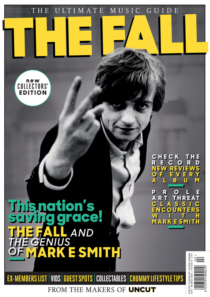 Uncut - The Fall - Ultimate Music Guide
