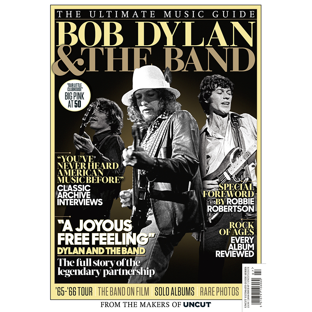 Uncut - Bob Dylan & The Band - Ultimate Music Guide