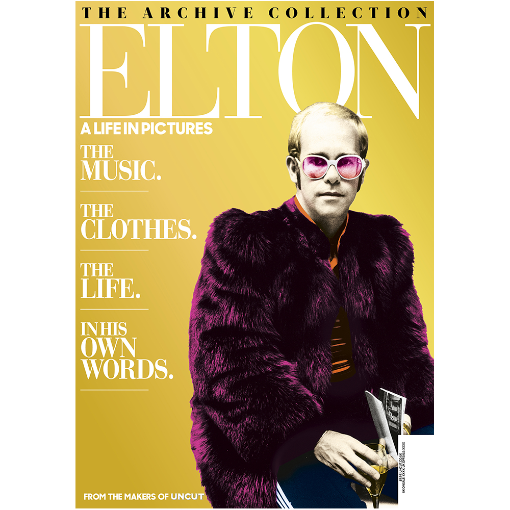 Uncut - Elton - A Life In Pictures
