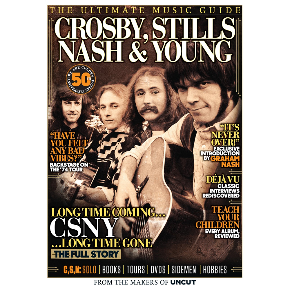 Uncut - Crosby, Stills, Nash & Young - Ultimate Music Guide