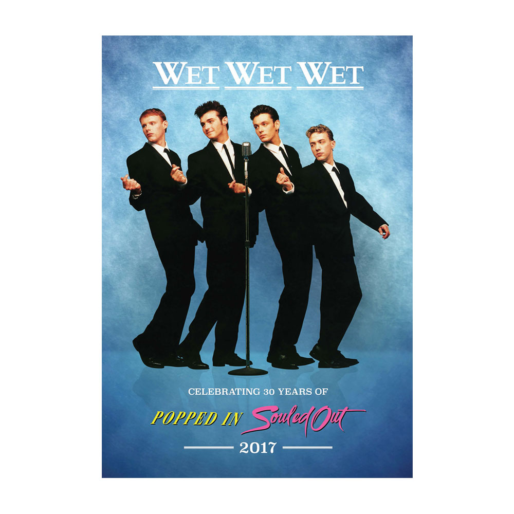 Wet Wet Wet - Popped In Souled Out 2017 Official Programme