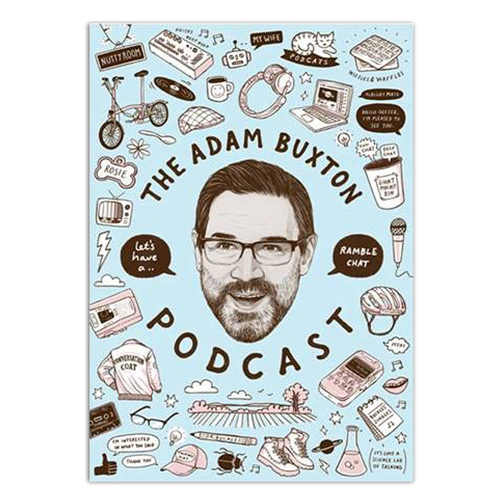Adam Buxton Podcast - Doodles (A2)