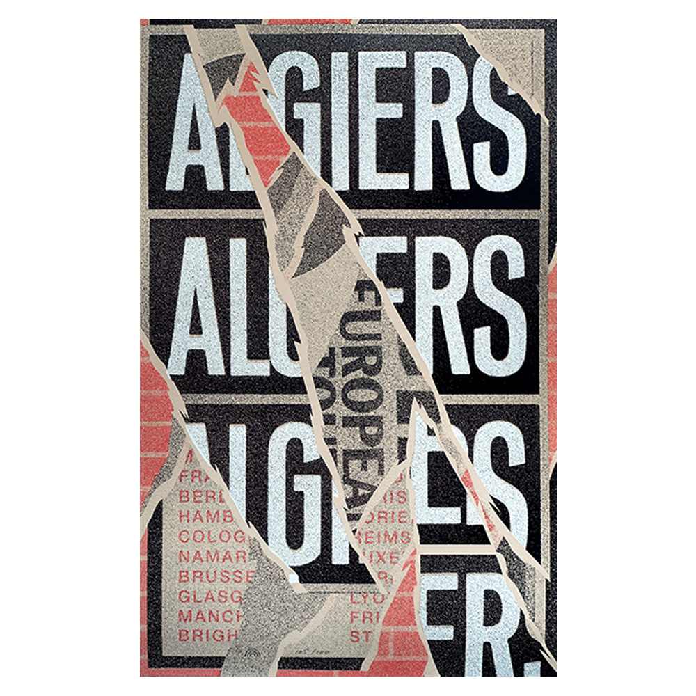 Algiers - 2015 Hannes Hirche Silk Screen European Tour