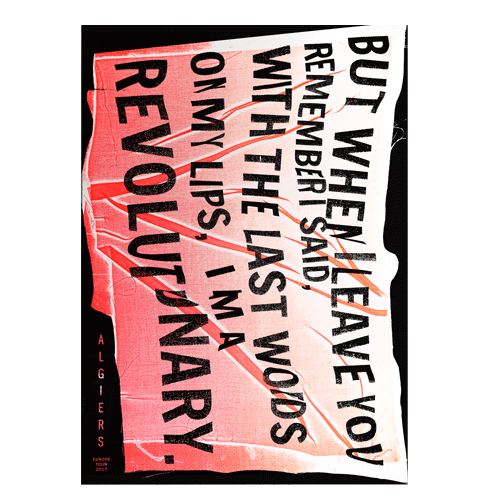 Algiers - 2017 Hannes Hirche Letter Press European Tour Poster