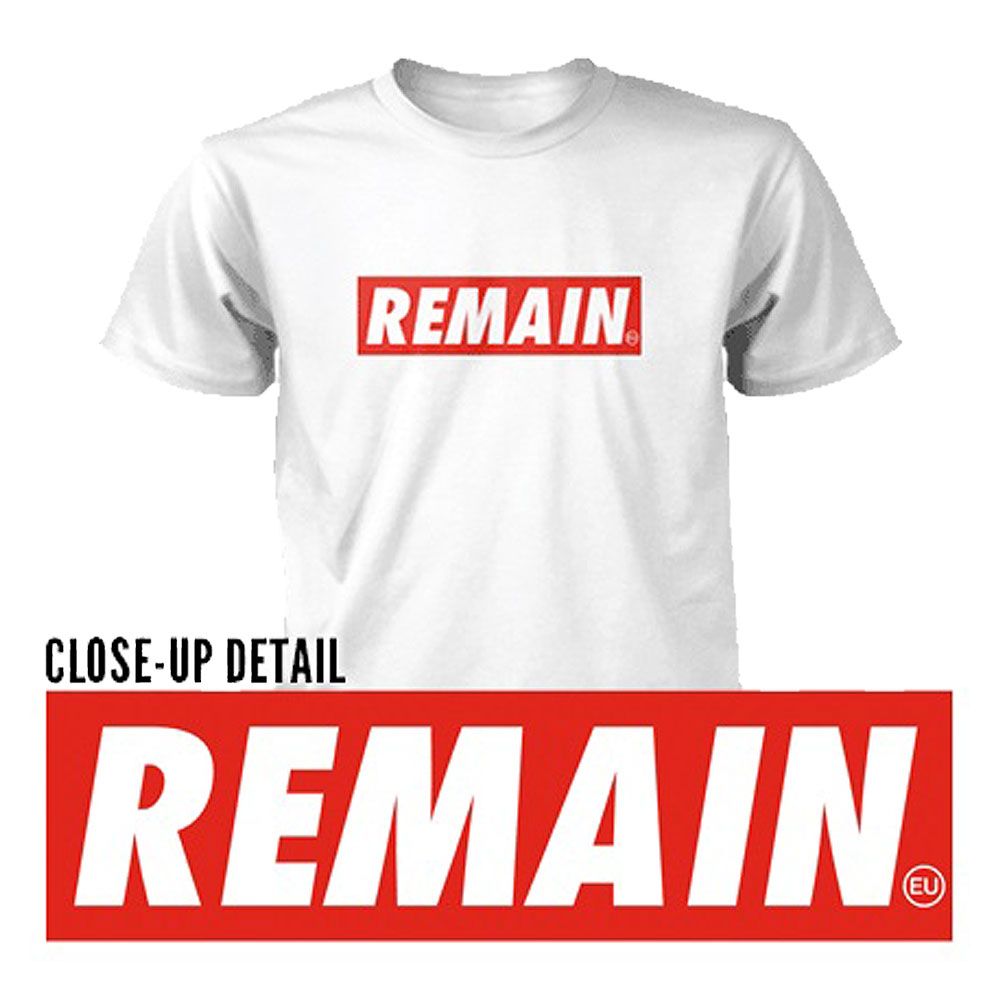 Remain Not Brexit - Remain (White)