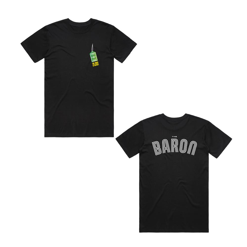 The Price of Football - The Baron T-shirt