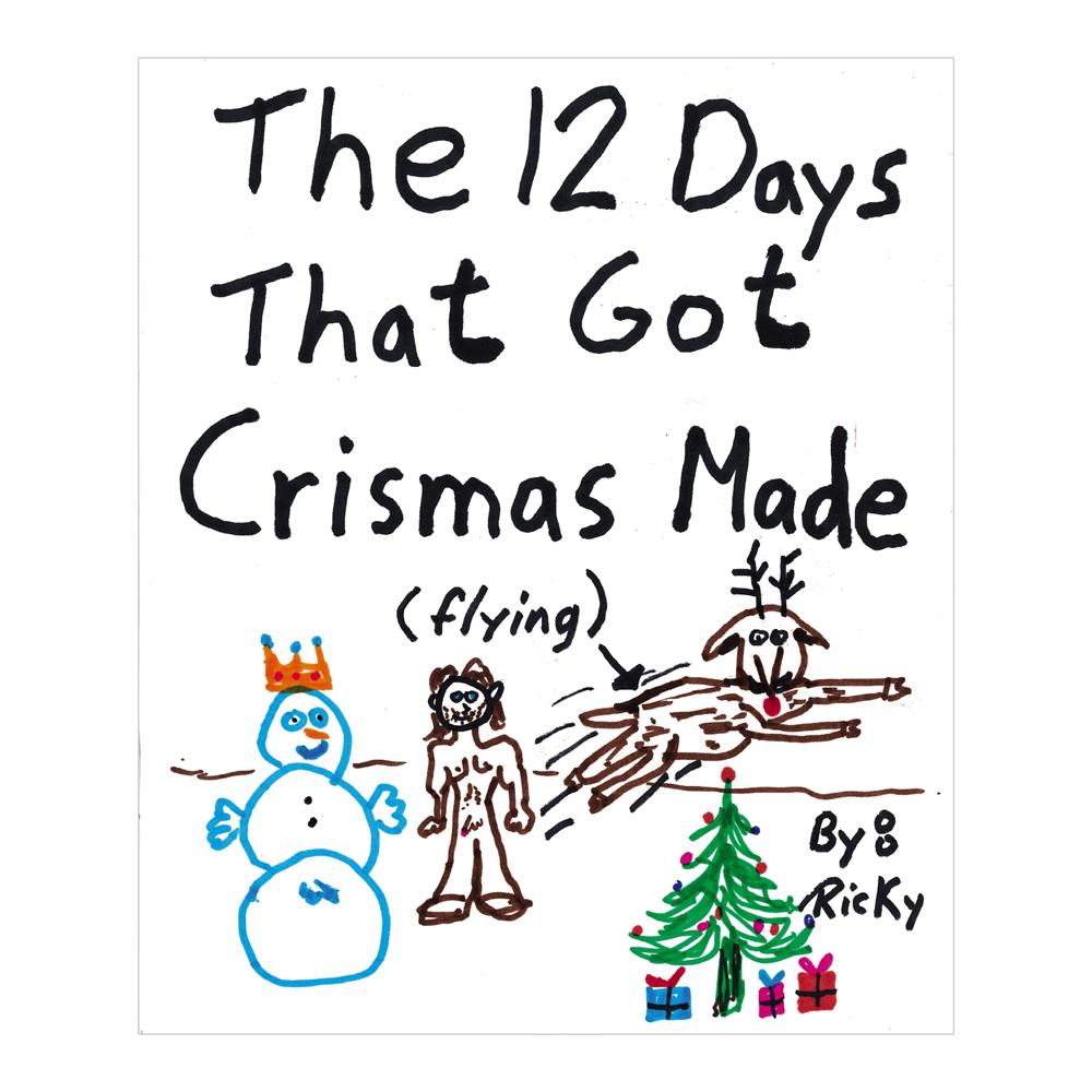 Trailer Park Boys - The 12 Days that got Crismas Made (By Ricky)