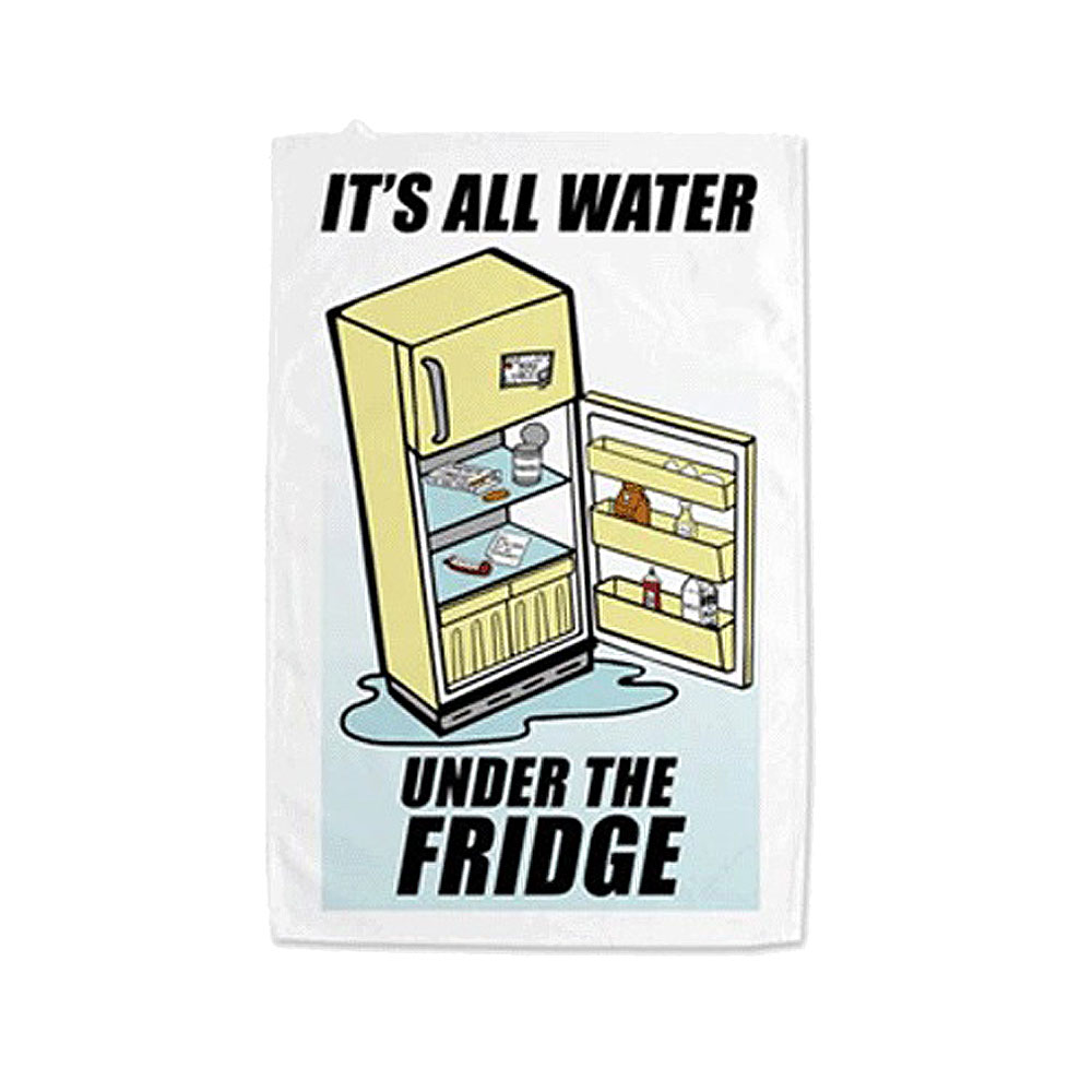 Trailer Park Boys - Rickyism Tea Towel: Water Under the Fridge